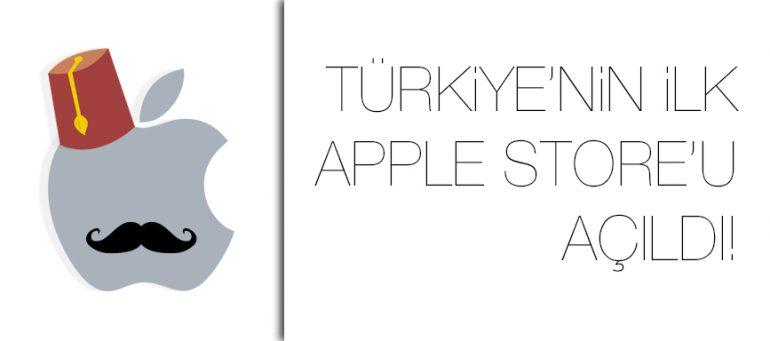 Türkiye'nin ilk Apple Store'u İstanbul'da açıldı!